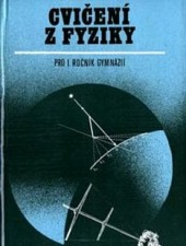 Cvičení z fyziky pro 1. ročník gymnázií obálka knihy