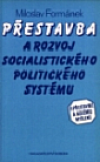 Přestavba a rozvoj socialistického politického systému