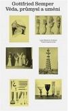 Gottfried Semper - Věda, průmysl a umění