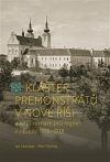 Klášter premonstrátů v Nové Říši  a jeho význam pro region v období 1918–1938