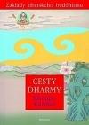 Cesty dharmy (Základy tibetského buddhismu)