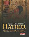 Vzestup bohyně Hathor