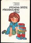Výchova dítěte předškolního věku