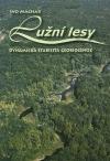 Lužní lesy: Dynamická stabilita geobiocenóz