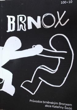 Brnox. Průvodce brněnským Bronxem obálka knihy