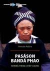 Pasáson Bandá Phao: Horská etnika a stát v Laosu