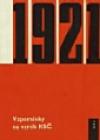 1921 : vzpomínky na vznik KSČ