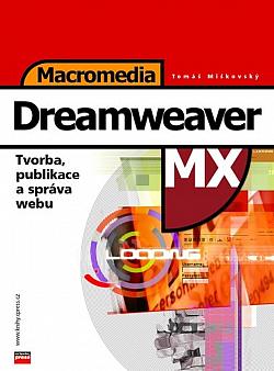 Macromedia Dreamweaver MX obálka knihy