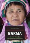 Barma: Etnický problém, válka a boj za demokracii