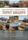 Tepny krajiny : putování podél řek za památkami, přírodou a lidmi Olomouckého kraje