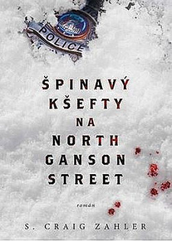 Špinavý kšefty na North Ganson Street obálka knihy