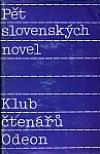 Pět slovenských novel