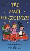 Tři malí kouzelníci obálka knihy