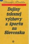 Dejiny telesnej výchovy a športu na Slovensku