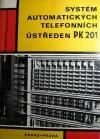 Systém automatických telefonních ústředen PK 201
