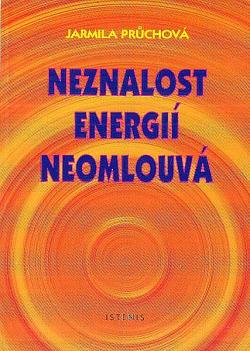 Neznalost energií neomlouvá obálka knihy