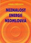 Neznalost energií neomlouvá