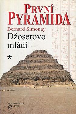 První pyramida: 1. Džoserovo mládí obálka knihy