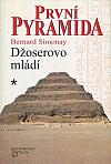 První pyramida: 1. Džoserovo mládí