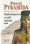 První pyramida: 2. Imhotepovo svaté město