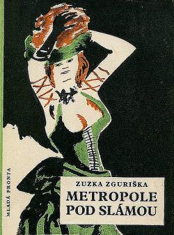 Metropole pod slámou obálka knihy