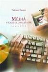 Médiá v čase globalizácie