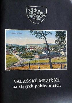 Valašské Meziříčí na starých pohlednicích
