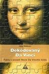 Dekódovaný da Vinci. Fakty v pozadí fikcie Da Vinciho kódu