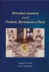 Hvězdná znamení mezi Prahou, Berounem a Plzní