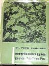 Mykologie pro lékaře