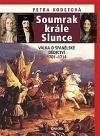Soumrak krále Slunce - Válka o španělské dědictví 1701-1714