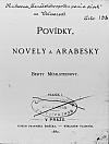Povídky, novely a arabesky Berty Mühlsteinovy, svazek 1