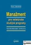 Manažment pre nelekárske študijné programy : vysokoškolská učebnica