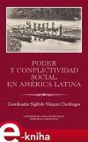 Poder y conflictividad social en América Latina
