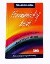 Harmonický život -- Barvy, tvary, talismany a rady našich předků