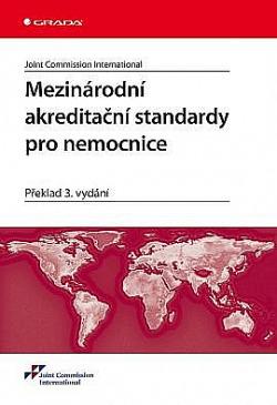 Mezinárodní akreditační standardy pro nemocnice obálka knihy