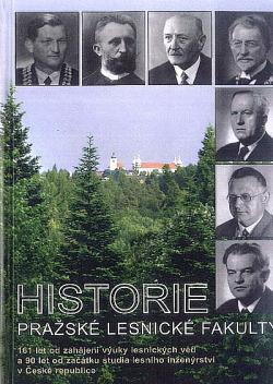 Historie pražské lesnické fakulty obálka knihy