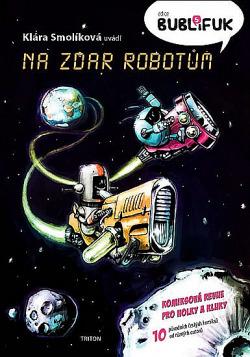 Na zdar robotům obálka knihy