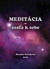 Meditácia - cesta k sebe