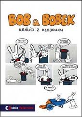 Bob aBobek - Králíci zklobouku