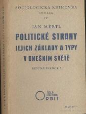 Politické strany: jejich základy a typy v dnešním světě