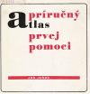Príručný atlas prvej pomoci