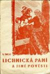 Lichnická paní a jiné pověsti