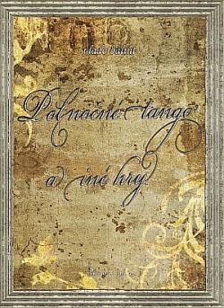 Polnočné tango a iné hry obálka knihy