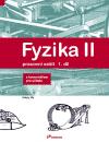 Fyzika II, 1. díl pracovní sešit s komentářem pro učitele