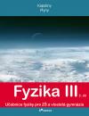 Fyzika III, 2. díl (Kapaliny, Plyny)
