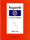 Bougainville na cestě k nezávislosti
