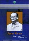 Josef Kubín : člověk v nesprávné době na správném místě