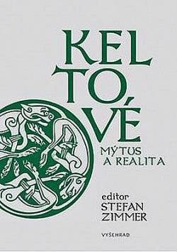 Keltové: Mýtus a realita obálka knihy