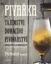 Pivařka - Tajemství domácího pivovarství